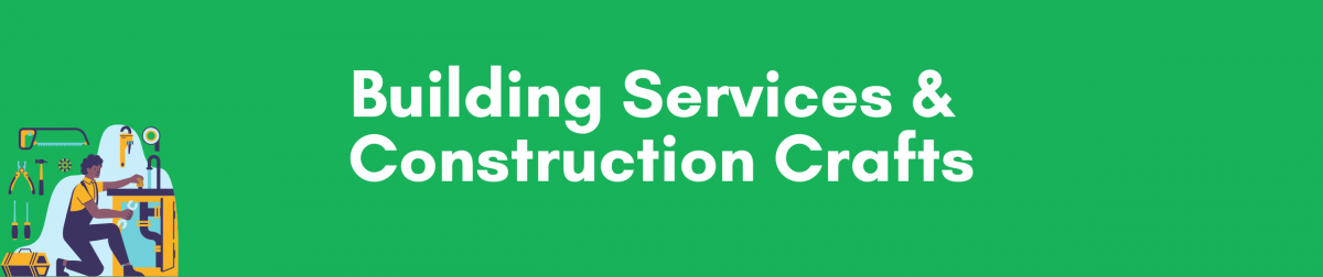 Building Services & Construction Crafts
