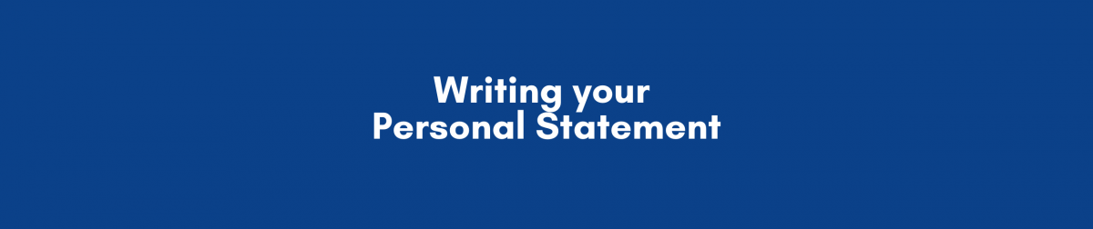 Writing your Personal Statment
