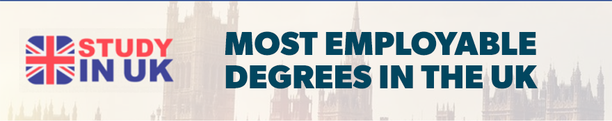 Most Employable Degrees in the UK